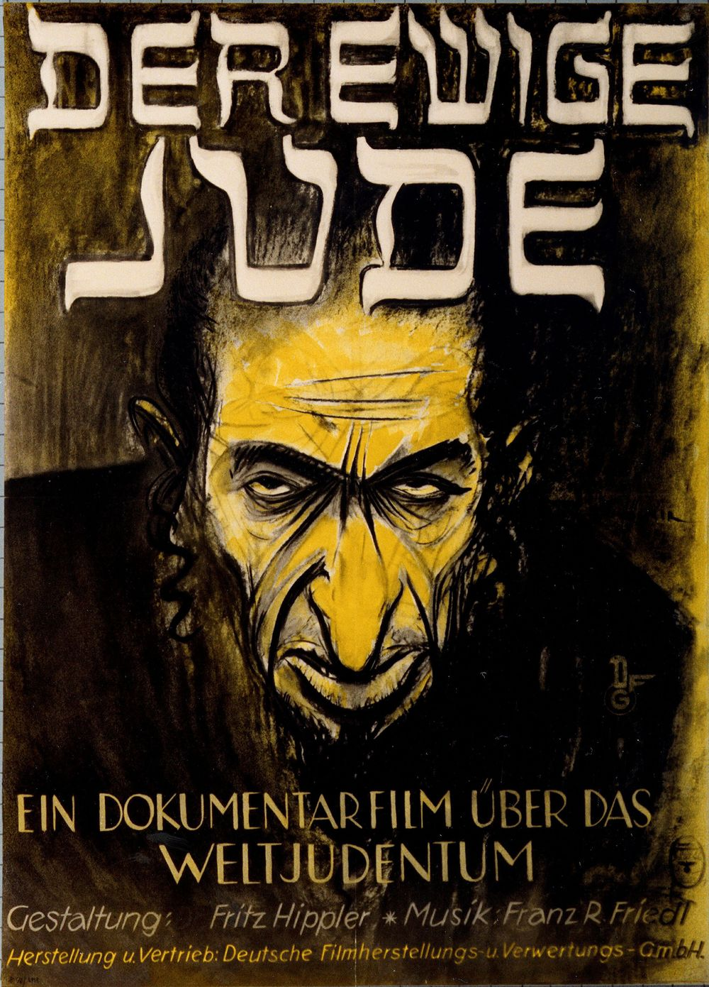 "Click photo to download. Caption: A poster for the 1940 film Der ewige Jude (The Eternal or Wandering Jew), directed by Fritz Hippler, the head of the German Propaganda Ministry's Film Division. The film—billed as a ""documentary on world Jewry"" that aimed at unmasking the alleged pernicious influence of the ""parasitic"" Jewish ""race"" on German society—was a box office failure. Credit: U.S. Holocaust Memorial Museum via Museum für Deutsche Geschichte."