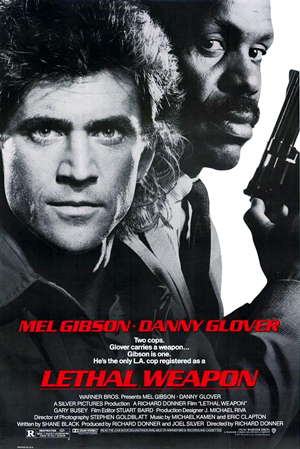 "A ""Lethal Weapon"" movie poster, featuring Mel Gibson and Danny Glover"
