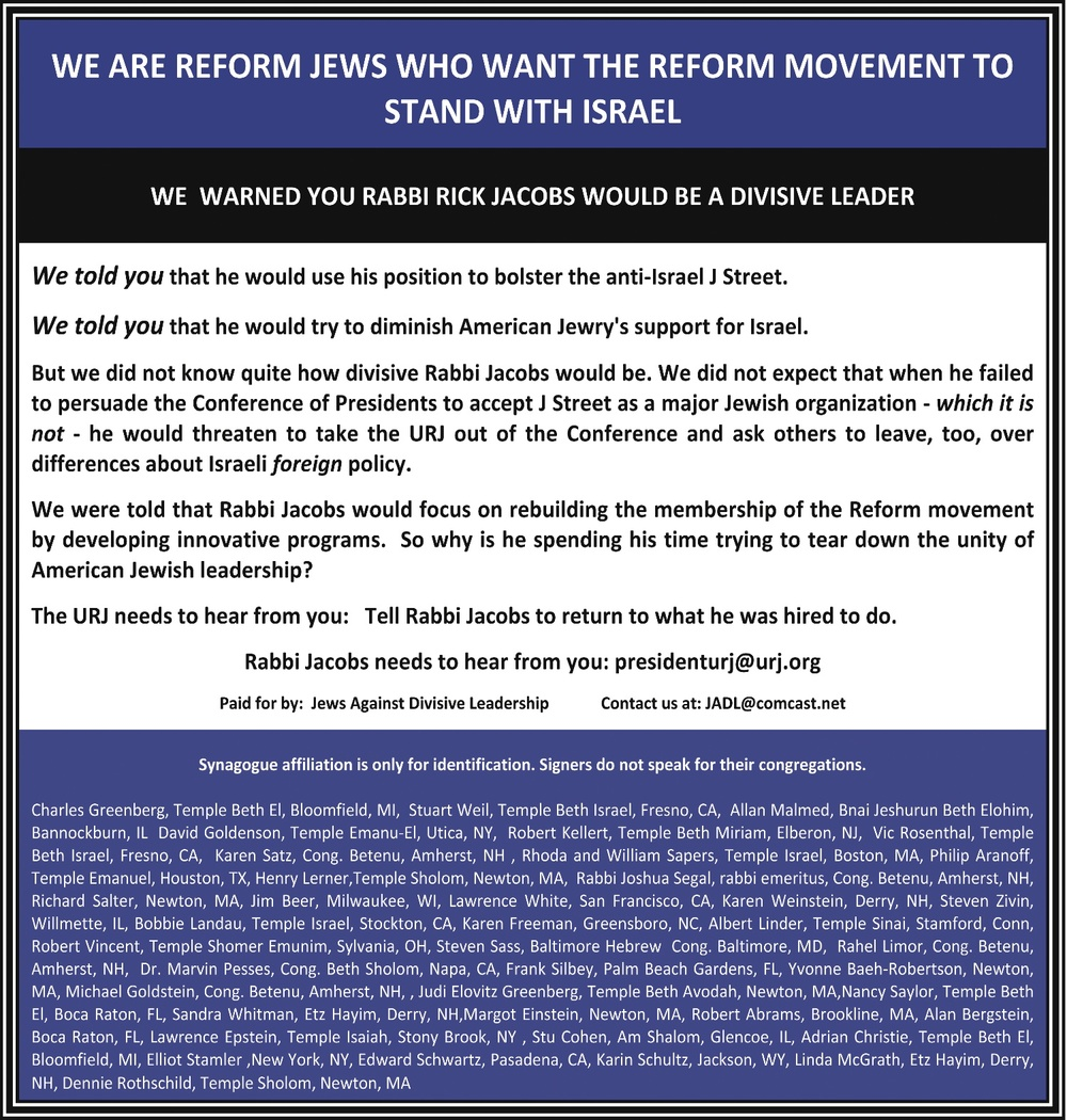 "An advertisement in which 41 Reform Jews accuse Union for Reform Judaism (URJ) President Rabbi Rick Jacobs of ""divisive"" leadership for his threat to pull URJ out of the Conference of Presidents over the rejection of J Street. Credit: Jews Against Divisive Leadership."