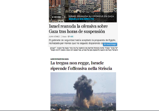 Both Spanish and Italian newspapers covered the collapse of the cease-fire between Israel and Hamas with headlines that blamed Israel for the Egyptian proposal's collapse. Credit: Screenshot from Yedioth Ahronoth.