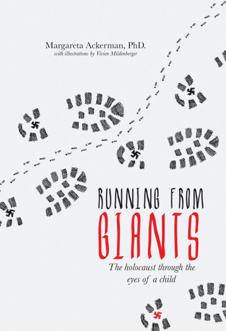 "Click photo to download. Caption: The cover of ""Running from Giants,"" Dr. Margareta Ackerman. Credit: CreateSpace Independent Publishing Platform."