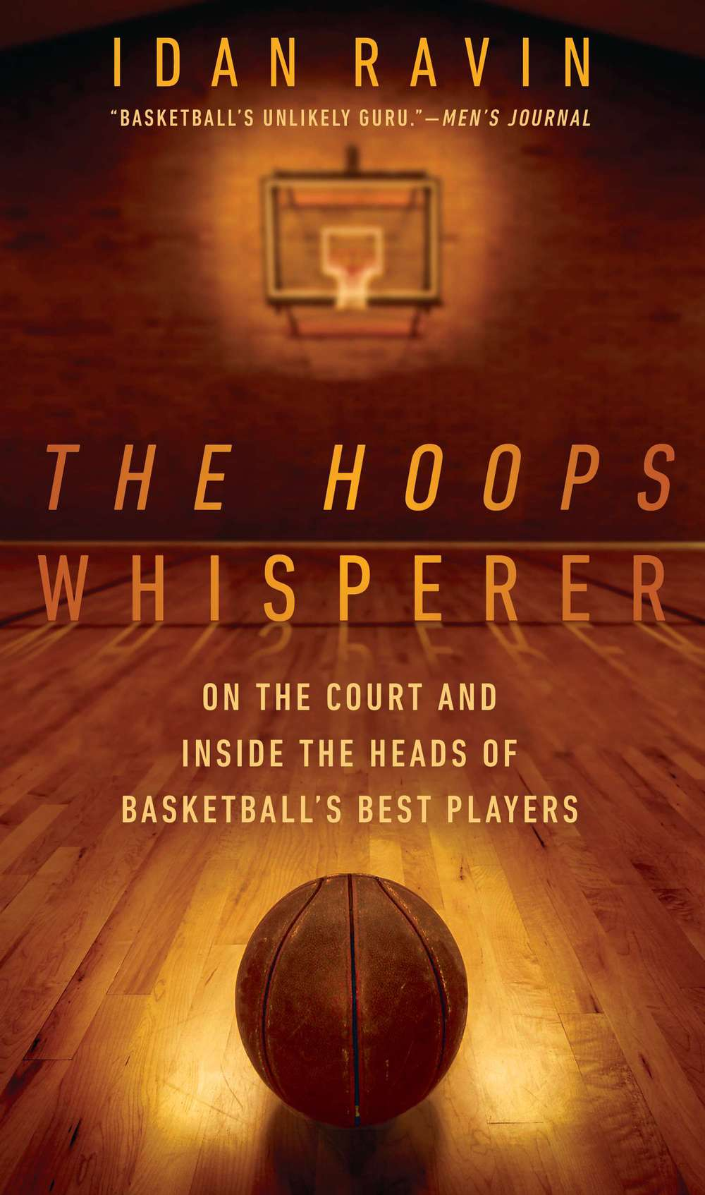 "Click photo to download. Caption: The cover of ""The Hoops Whisperer,"" by Idan Ravin. Credit: Courtesy of William Scarlett."