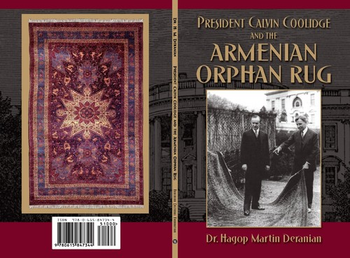 """Click photo to download. Caption: The front and back covers of """"President Calvin Coolidge and the Armenian Orphan Rug,"""" by Dr. Hagop Martin Deranian. Credit: Armenian Cultural Foundation."""