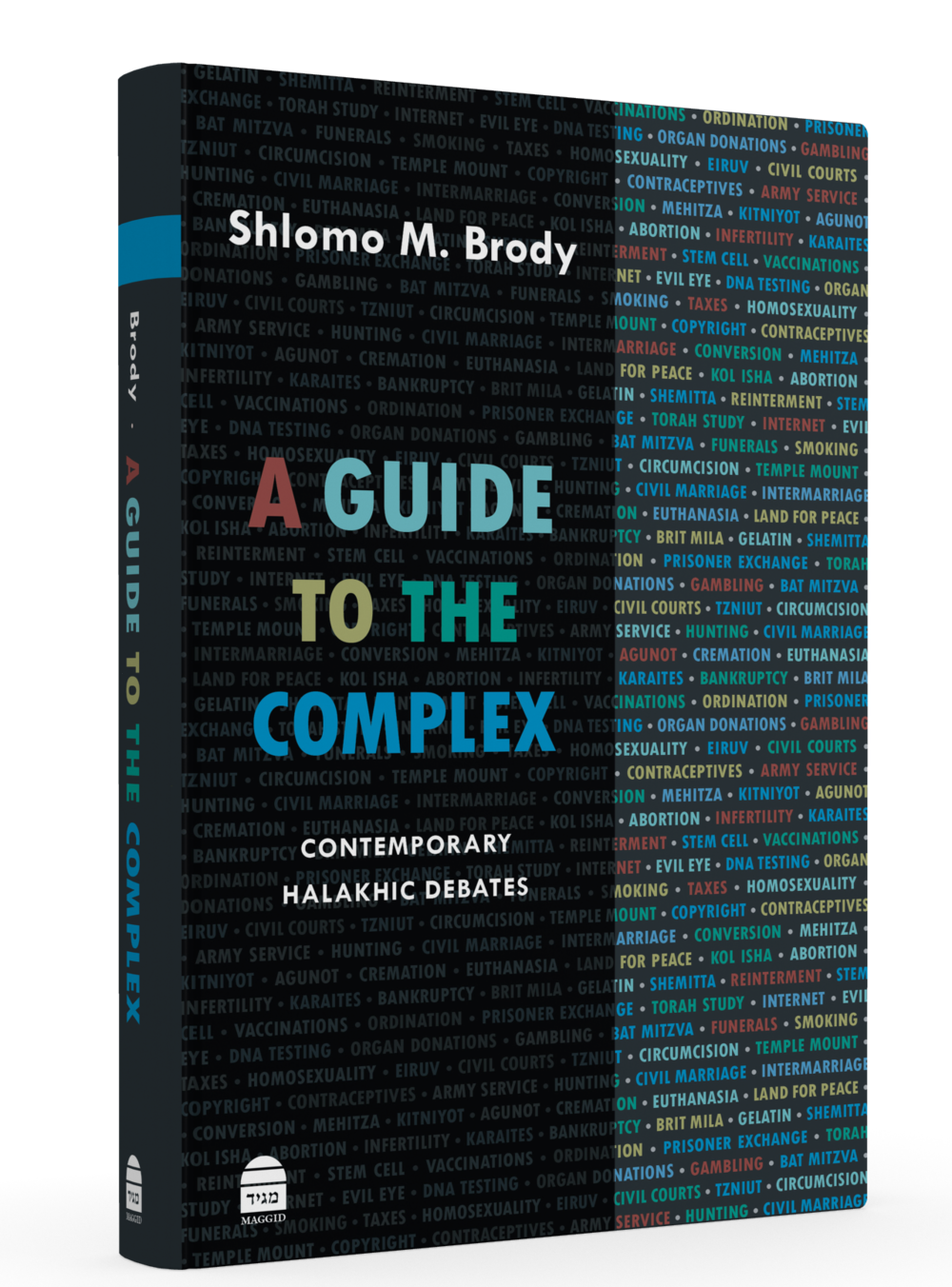 "Click photo to download. Caption: The cover of Rabbi Sholom Brody's newly published ""A Guide to the Complex."" Credit: Koren Publishers Jerusalem."