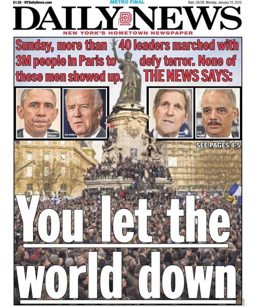 Monday's cover of the New York Daily News (pictured) criticized the White House for not sending U.S. President Barack Obama, or other senior American officials, to the unity rally against terrorism in Paris on Sunday. Credit: New York Daily News.