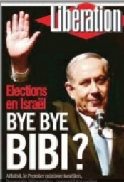 """The French newspaper Liberationprematurely featured a picture of Netanyahu captioned """"Bye Bye Bibi?"""" Netanyahu went on to decisively win Israel's election. Credit: Screenshot."""