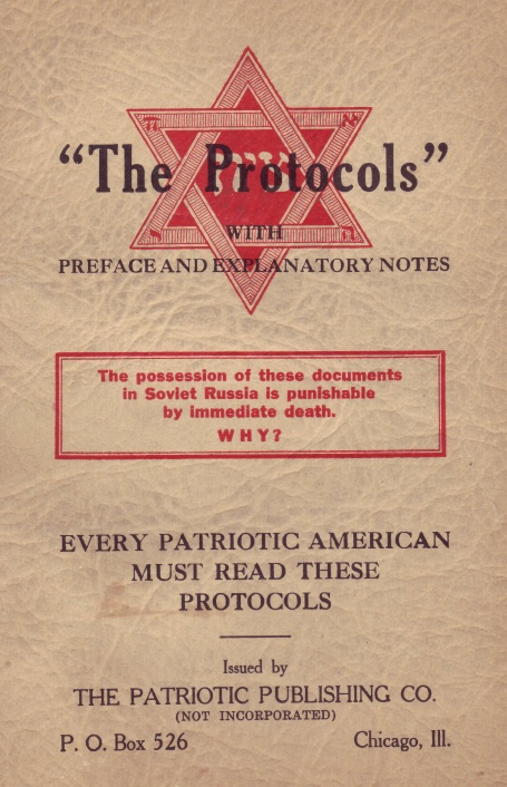 "A 1934 edition of the ""The Protocols of the Elders of Zion"" by the Patriotic Publishing Company of Chicago. Credit: Wikimedia Commons."