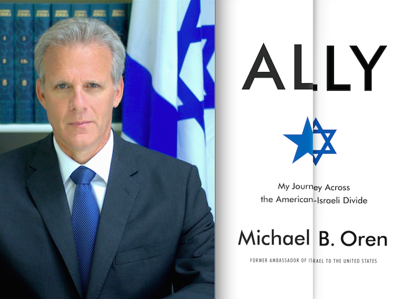"Click photo to download. Caption: Michael Oren and the cover of his new book, ""Ally."" Credit: Anne Mandlebaum and Random House."