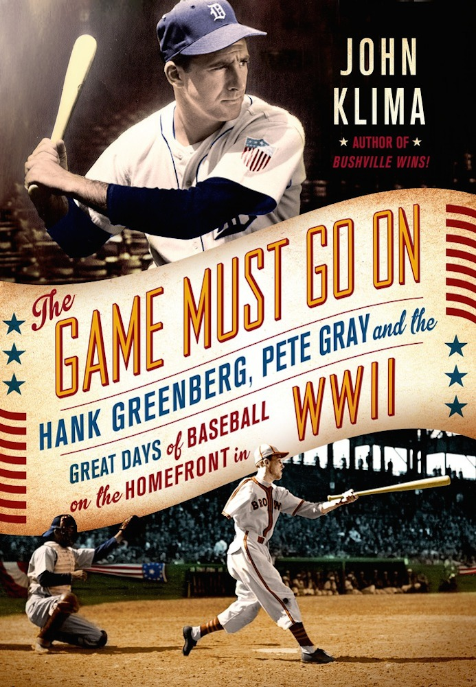 "Click photo to download. Caption: The cover of ""The Game Must Go On,"" John Klima's new book that spotlights Hank Greenberg's World War II service. Credit: Thomas Dunne Books."