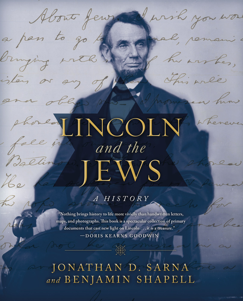 "Click photo to download. Caption: The cover of  ""Lincoln and the Jews: A History,"" the basis for the ""With Firmness in the Right: Lincoln and the Jews"" museum exhibit. Credit: Thomas Dunne Books."
