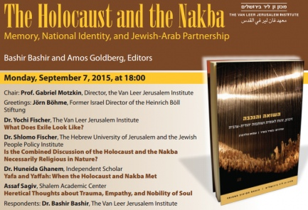 A flier for the Sept. 7 event for a new book drawing parallels between the Holocaust and the Palestinian Nakba. Credit: Van Leer Jerusalem Institute.