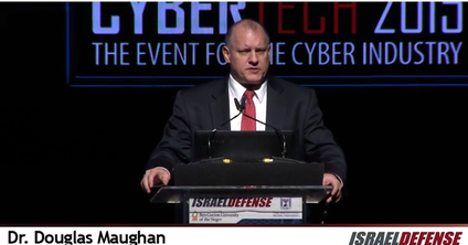 Cyber Security Division of the U.S. Department of Homeland Security (DHS) Cyber Security Director Douglas Maughan spoke at Cybertech Israel 2015 held in Tel Aviv on March 24-25. Credit: YouTube screenshot.
