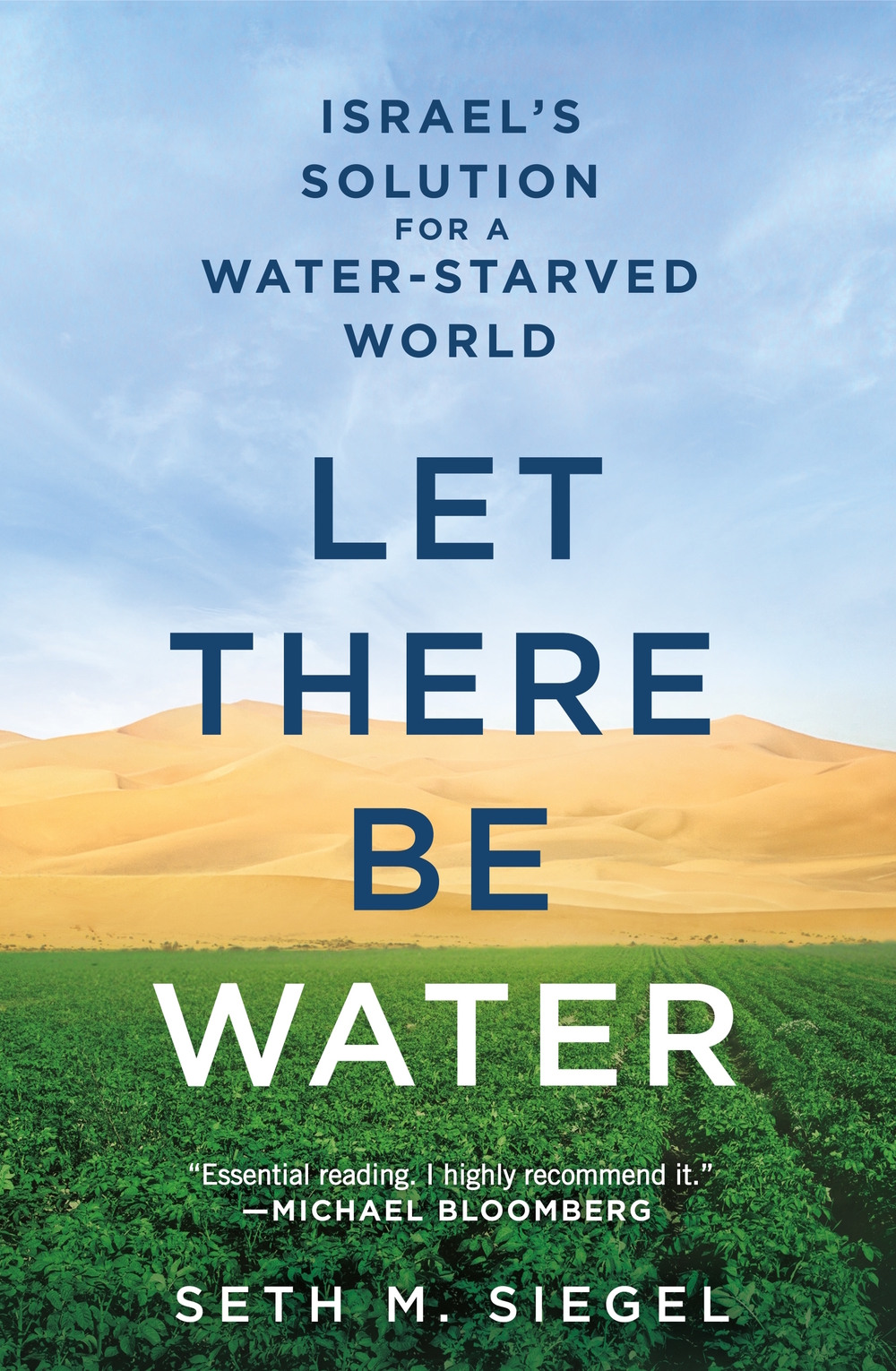 "Click photo to download. Caption: The cover of Seth M. Siegel's ""Let There Be Water: Israel's Solutions for a Water-Starved World."" Credit: Thomas Dunne Books."