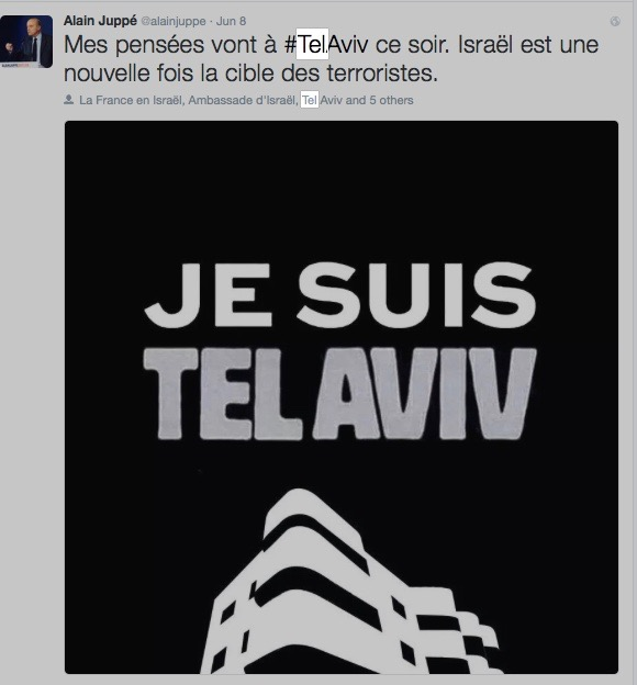 "Former French prime minister Alain Juppe was among the first to tweet the slogan ""Je suis Tel Aviv"" in solidarity with the victims of the June 8 terror attack in Tel Aviv. Credit: Twitter."
