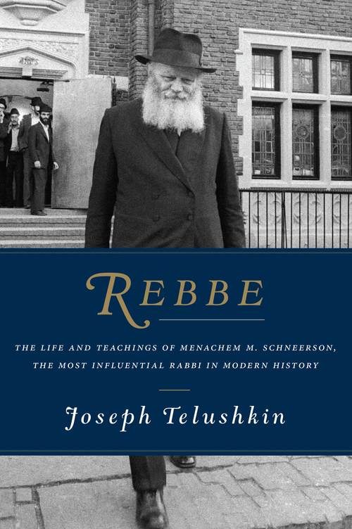 "The cover of ""Rebbe: The Life and Teachings of Menachem M. Schneerson, the Most Influential Rabbi in Modern History."" Credit: HarperCollins."