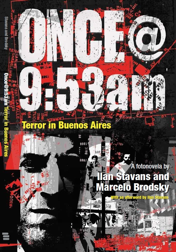 "The cover of ""Once@9:53am: Terror in Buenos Aires."" Credit: Penn State University Press."