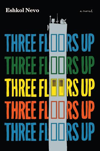 "The cover of ""Three Floors Up,"" by Eshkol Nevo. Credit: Other Press."