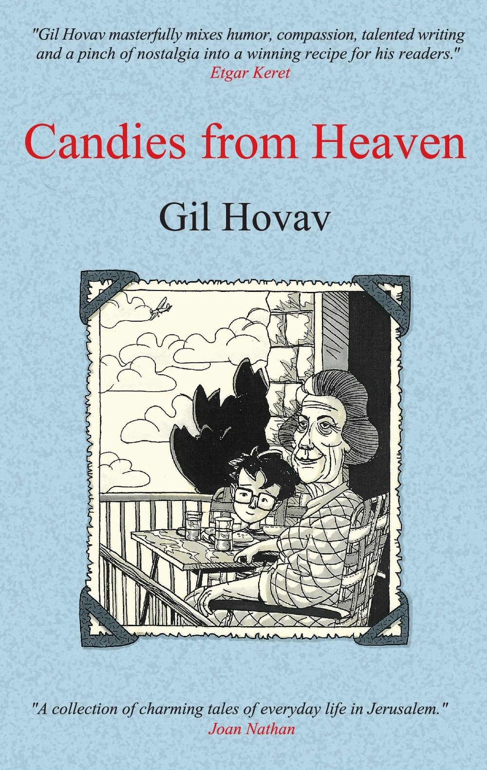 """The cover of Gil Hovav's memoir, """"Candies from Heaven."""" Credit: Toad Publishing."""