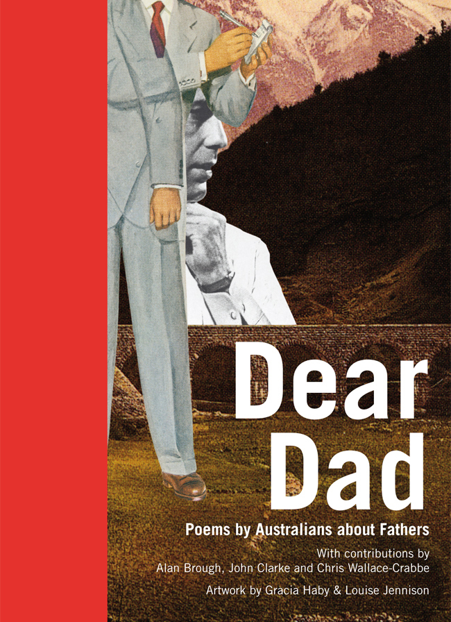 Gracia Haby & Louise Jennison, Dear Dad, second edition, 2011