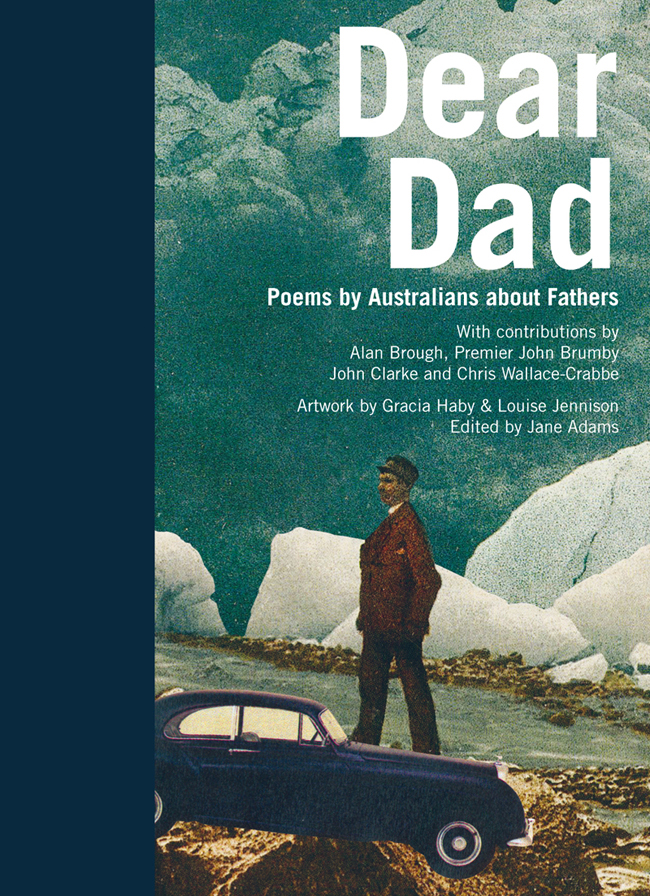 Gracia Haby & Louise Jennison, Dear Dad, first edition, 2010