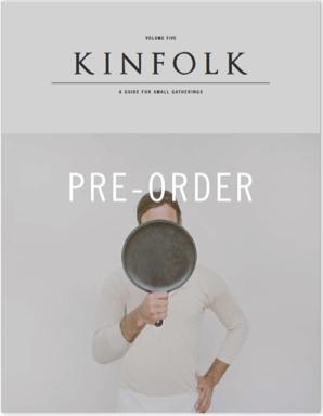 Pre-Order Kinfolk Magazine No. 5 - $18