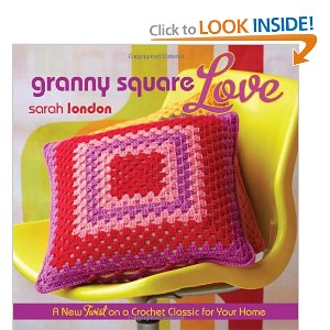 crochet, sarah london, granny square, yarn, craft book