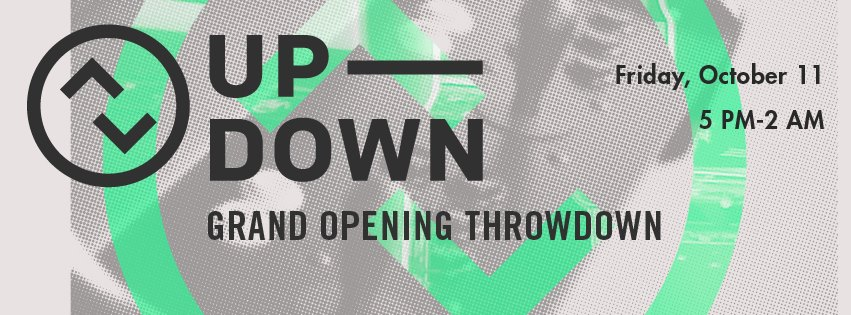 Up Down barcade Grand OPening Oct. 11th
