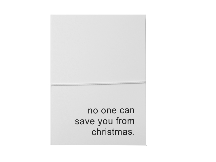 No One Can Save You card by Cult Paper Shop available HERE.