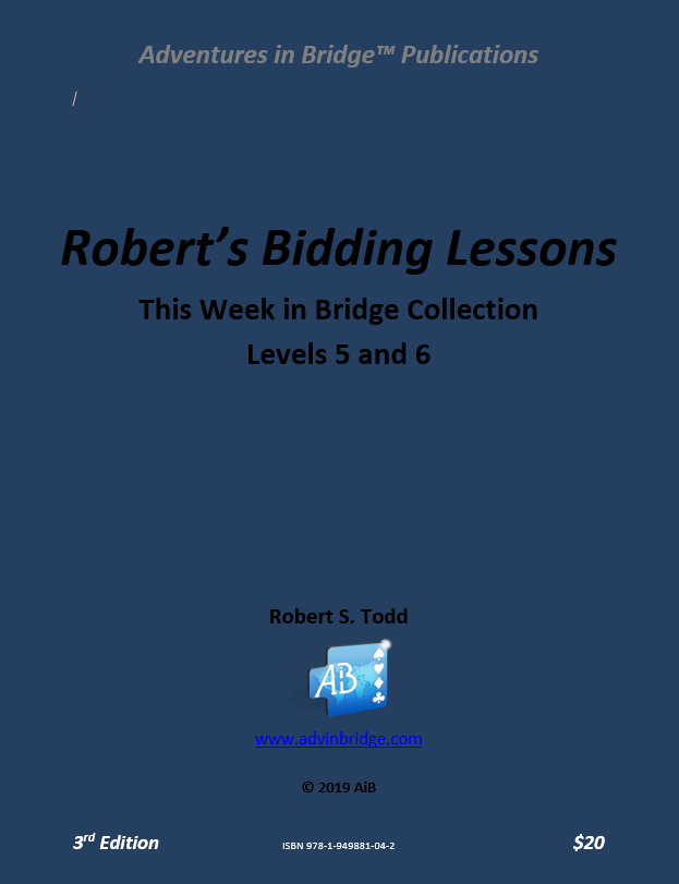 Robert's Bidding Lessons - Levels 5-6 (3rd Edition)