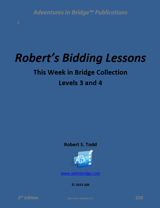Robert's Bidding Lessons - Levels 3-4 (3rd Edition)