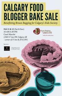 Calgary Food Blogger Bake Sale in support of Brown Bagging It For Kids & Meals On Wheels