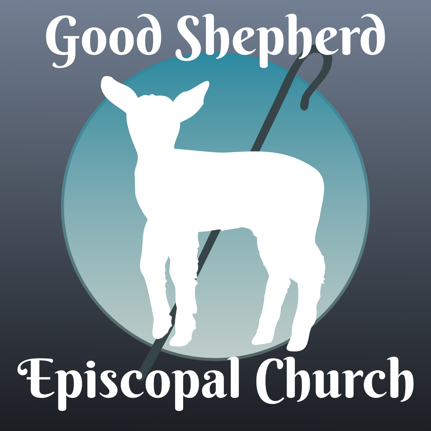 Sermons - Good Shepherd Episcopal Church