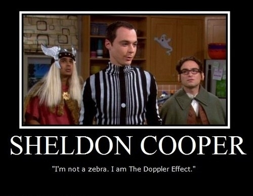 sheldon-cooper-doppler-effect-demotivational-poster.jpg
