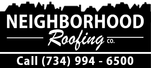 NEIGHBORHOOD ROOFING (734) 994 6500