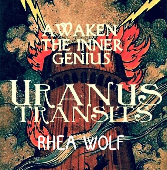 Rhea Wolf: the Transits of Uranus - Awaken the Inner Genius MP3 — Portland  School of Astrology