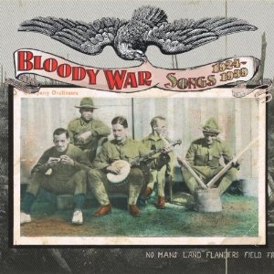 36 Bloody War Songs 1924-1939 Chris King.jpg