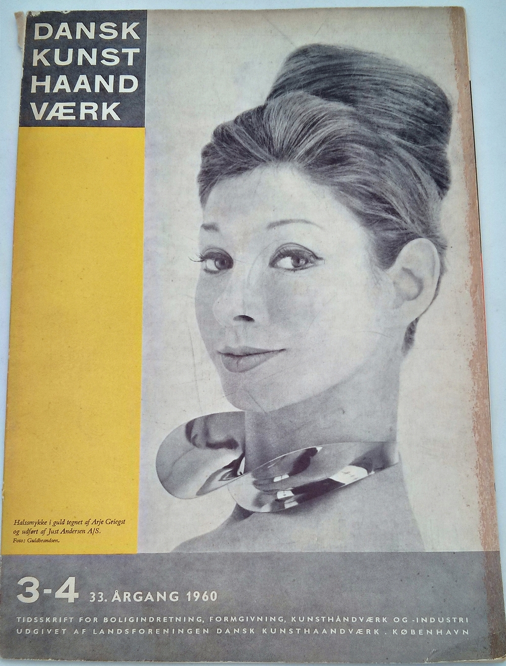 """Dansk Kunst Haandvaerk"" - Danish Crafts  The following excerpts come from a 1960 issue of the publication. The model on the cover is  wearing a beautiful neckband designed by Arje Griegst for Just Anderson"
