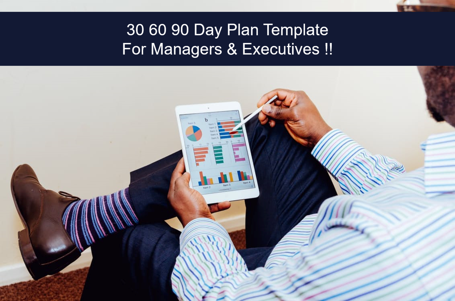 30 60 90 Day Plan Template For Managers Executives Brendan Reid