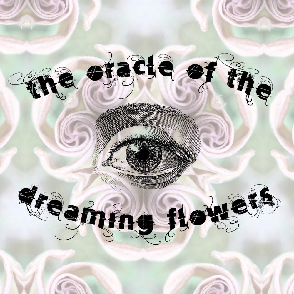 oracleofthedreamingflowers.JPG