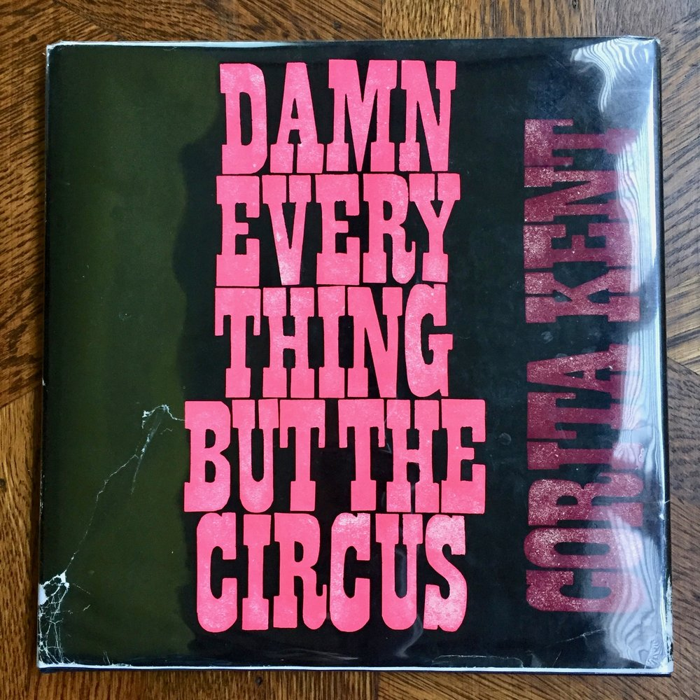 Damn Everything But the Circus -