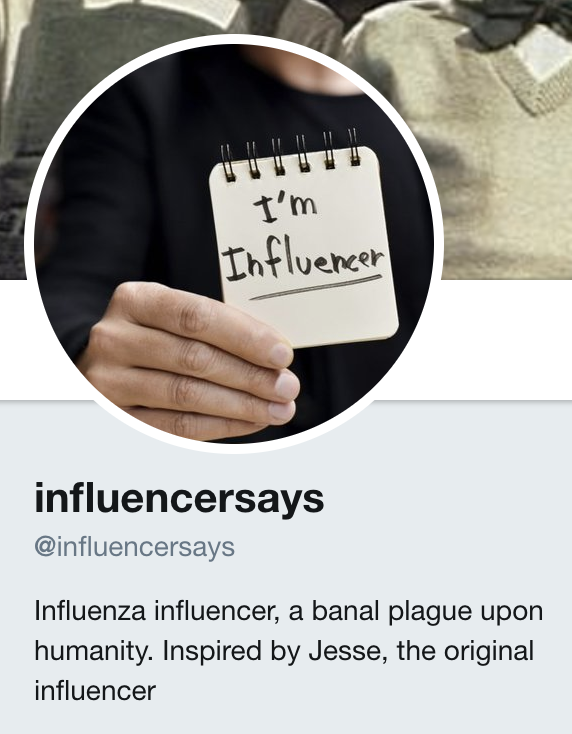 @influencersays - https://twitter.com/influencersays