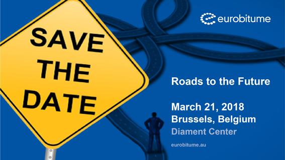La journée du Bitume et de l'Enrobé se tiendra le 21 mars 2018 à Bruxelles. Elle aura comme thème «Roads to the Future ». Cet événement est organisé par Eurobitume et l'Association Belge des Producteurs d'Enrobés (ABPE/BVA). Les participants de l'industrie du bitume et de l'enrobé, les autorités routières (locales et gouvernementales) et les entreprises de services, comme les laboratoires et les consultants, sont les bienvenus     Salon international de la filière béton
