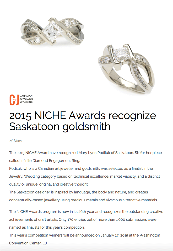 """2015 NICHE Awards recognize Saskatoon goldsmith"" .  Canadian Jeweller Magazine , Dec. 2014. Web."