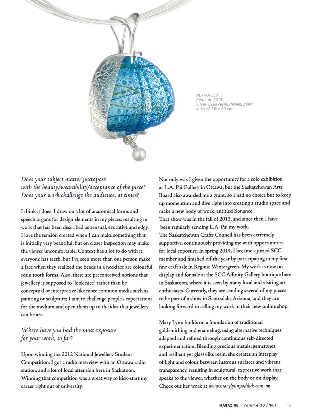 "Mary Lynn Podiluk. Interview by Tara Owen. ""In the Studio"". MAGazine: Volume 30, No. 1. 2015. 15. Print."