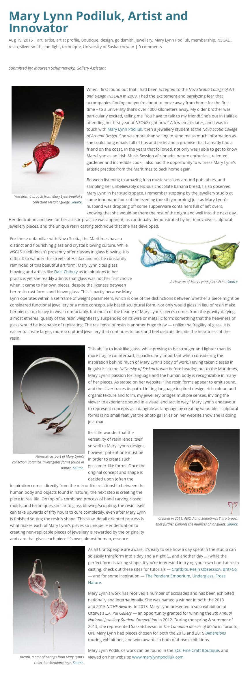 """Schimnowsky, Maureen.  """"  Mary Lynn Podiluk, Artist and Innovator  """" . Saskatchewan Craft Council Blog. 19 Aug 2015. Web."""