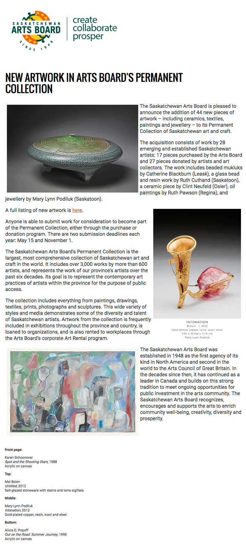 """New Artwork in Arts Board's Permanent Collection""   . Saskatchewan Arts Board Feature. 3 Aug 2016. Web."