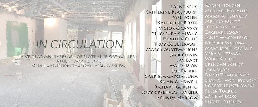 2018-04-05-Slate Gallery-In Circulation.jpg