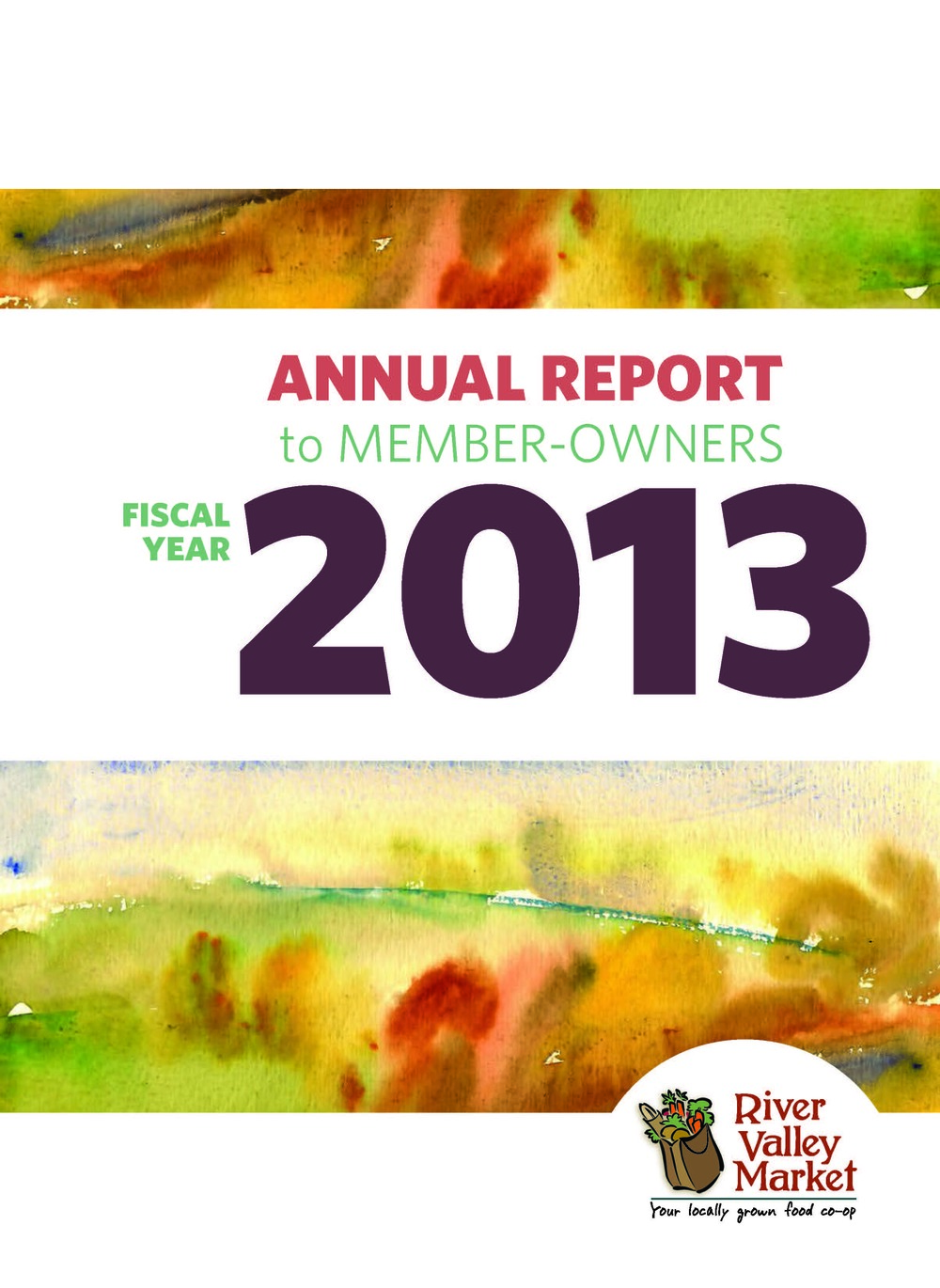River Valley Market Annual Report 2013