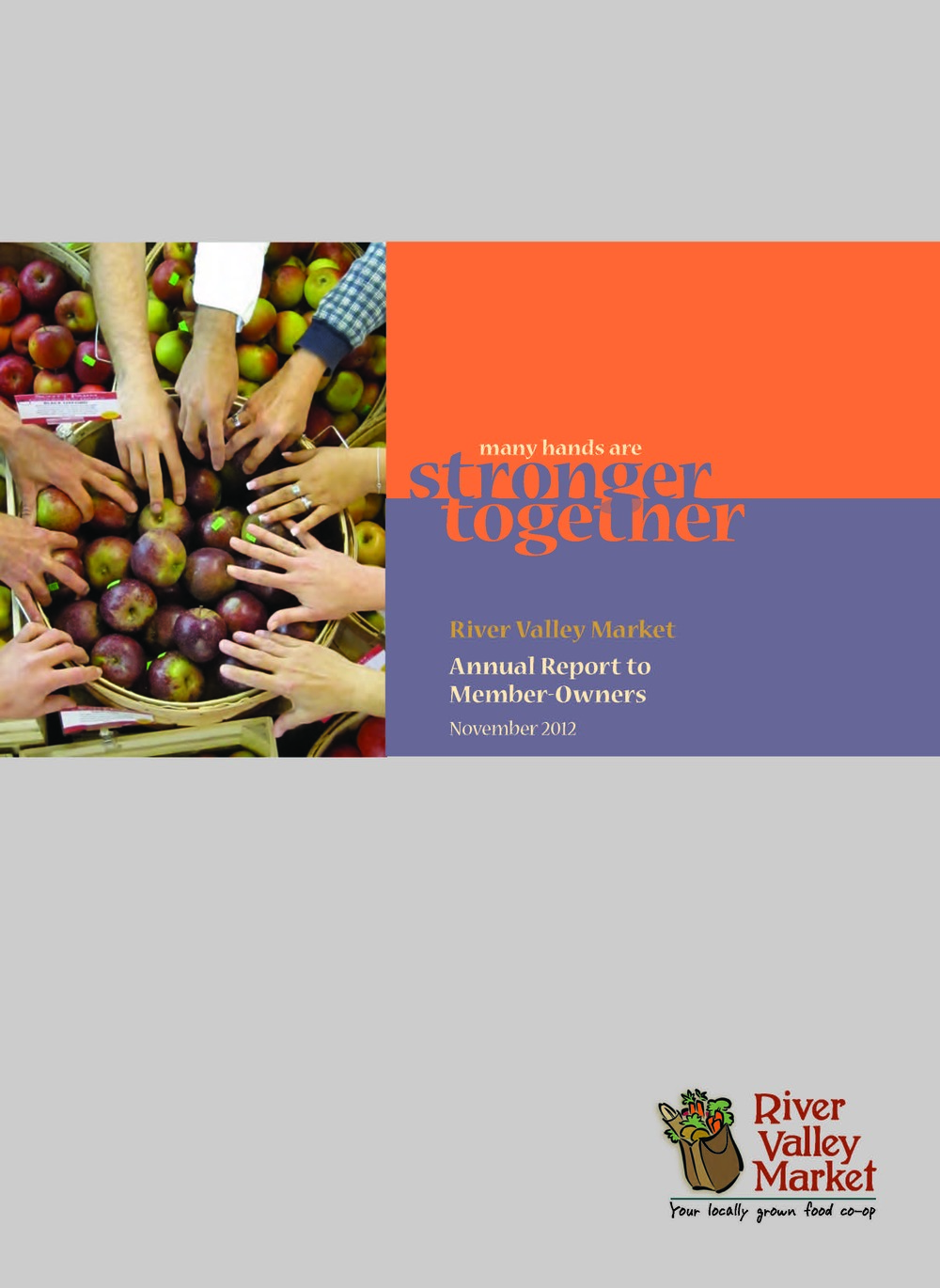 River Valley Market Annual Report 2012