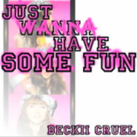 JUST WANNA HAVE SOME FUN 公開:31/01/11